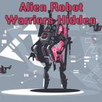 Alien Robot Warrior Hidden